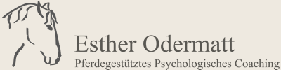 Esther Odermatt - Pferdegestütztes Psychologisches Coaching